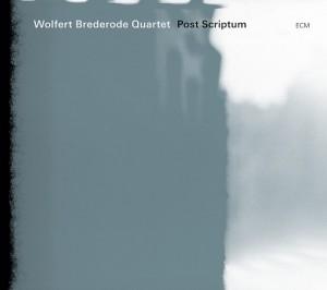 Wolfert Brederode Quartet - Post Scriptum (2011)