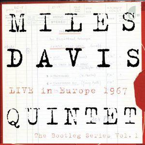 Miles Davis Quintet - Live in Europe 1967