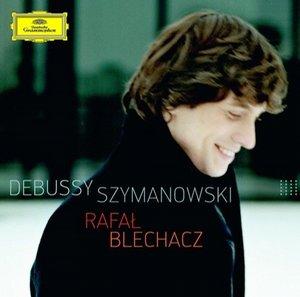 Rafał Blechacz - Debussy, Szymanowski
