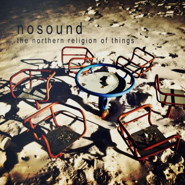 Nosound - The Northern Religion of Things (Kscope, 2011)